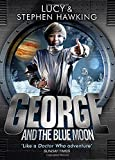 George and the Blue Moon (George's Secret Key to the Universe)