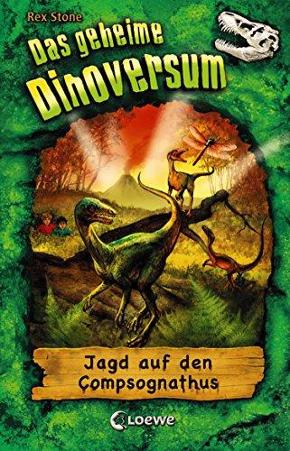 Das geheime Dinoversum 12 - Jagd auf den Compsognathus