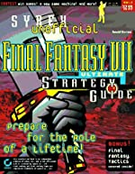 Final Fantasy VII - Ultimate Strategy Guide : Unofficial de Ronald Wartow