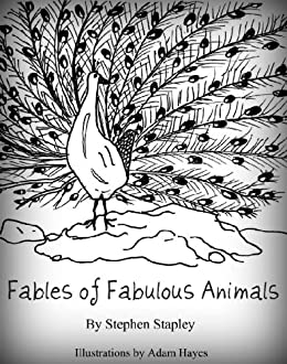 Fables of Fabulous Animals by [Stapley, Stephen]