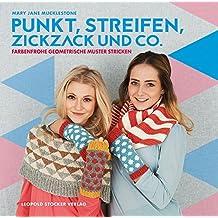Punkt, Streifen, Zickzack und Co.: Farbenfrohe geometrische Muster stricken