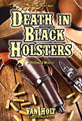 Death in Black Holsters