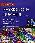 Physiologie humaine - Les mécanismes du fonctionnement de l'organisme