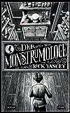 'Der Monstrumologe: Roman' von Rick Yancey