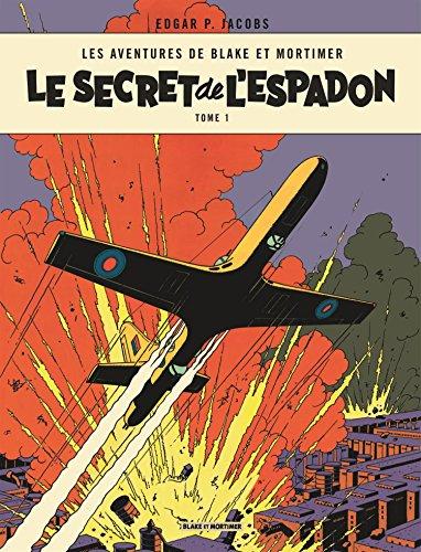 Blake & Mortimer - tome 1 - Secret de l'Espadon T1 (Le) par Edgar P. Jacobs