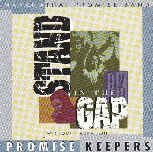 Stand in the Gap by Promise Keeper's Dc '97 -