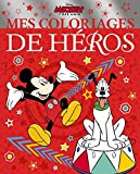 MICKEY Mes coloriages de héros