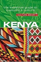 Kenya - Culture Smart! The Essential Guide to Customs & Culture Paperback