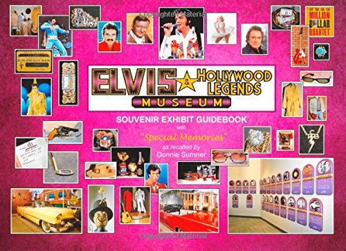 The Elvis and Hollywood Legends Museum: Souvenir Guidebook - Elvis-souvenir