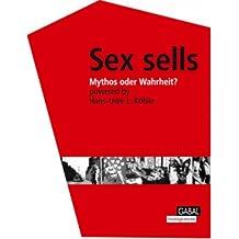 Sex sells: Mythos oder Wahrheit?
