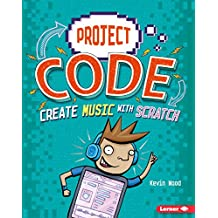 Create Music with Scratch (Project Code)