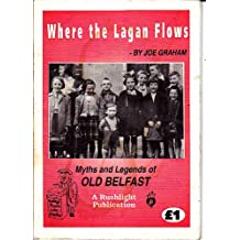 Where the Lagan Flows: Myths and Legends of Old Belfast