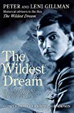 The Wildest Dream: The Biography of George Mallory by Peter Gillman front cover