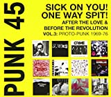 Best Of One Way Cds - Punk 45 Sick on You! One Way Spit! Review