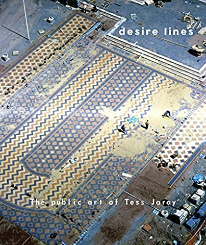 Desire Lines: The Public Art of Tess