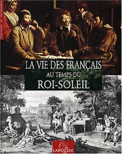 """<a href=""""/node/15434"""">La vie des français au temps du Roi-soleil</a>"""
