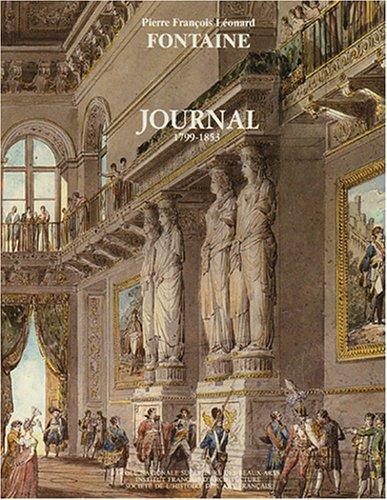 Journal 1799-1853 en 2 volumes par Pierre François Léonard Fontaine