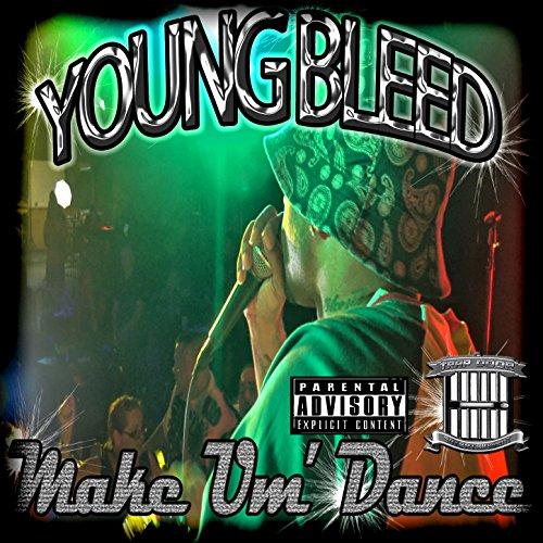 Make Um'Dance [Explicit]