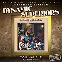 You Name It by DYNAMIC SUPERIORS (2012-05-22)