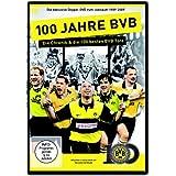 100 Jahre BVB - Die Chronik & Die 100 besten BVB-Tore