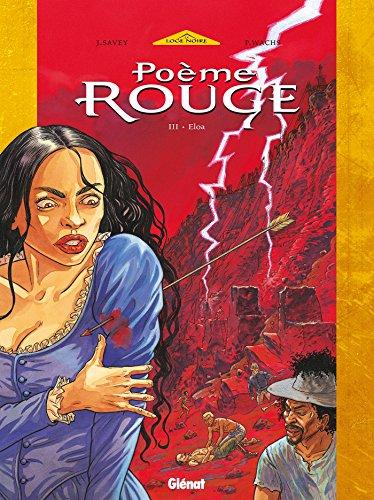 Poème Rouge - Tome 03 : Eloa par Joëlle Savey