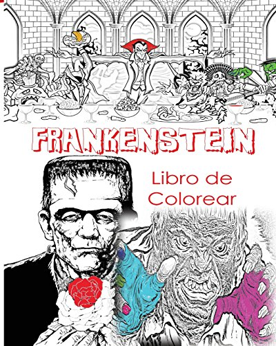 e Colorear Para Adultos Creativos: Color Víctor Frankenstein, Novia de Frankenstein, Frankenstein Mary Shelley, Libro de colorante ... Disfraces de terror,: para hombres, mujeres, (Para Disfraz De Halloween Hombre)