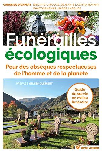 Funérailles écologiques : Pour des obsèques respectueuses de l'homme et de la planète