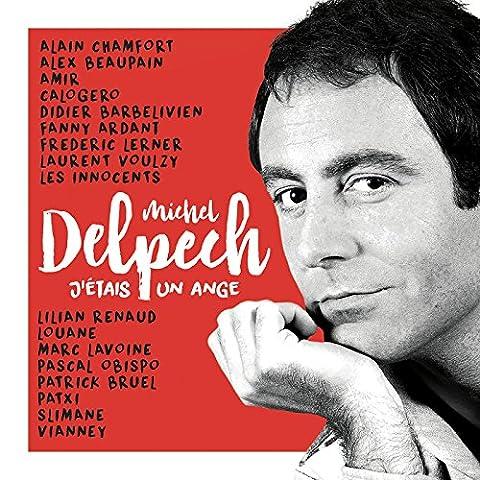 Dvd Delpech - J'Étais un Ange - Michel