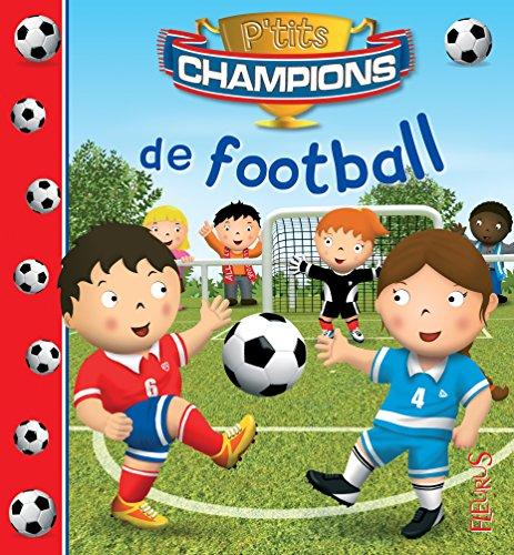 P'tits champions de football par Emilie Beaumont