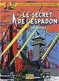 Les aventures de Blake et Mortimer - Le secret de l'Espadon : Intégrale