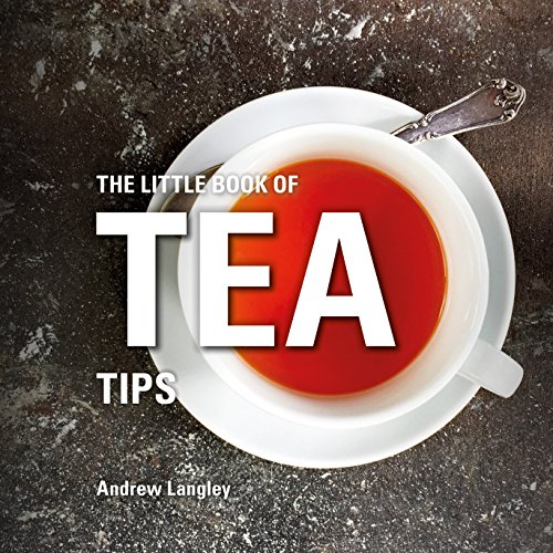 The Little Book of Tea Tips (Little Books)