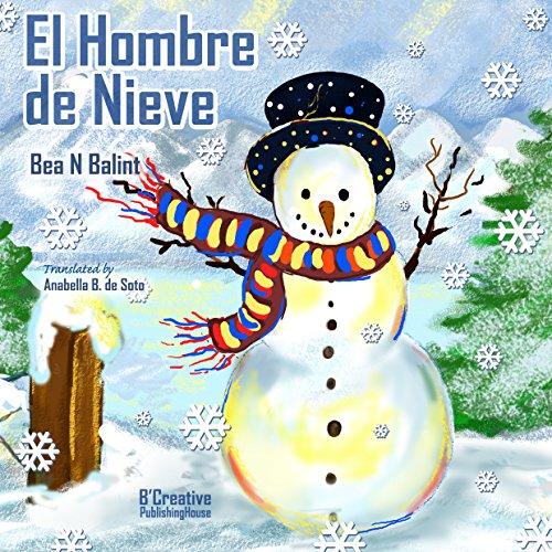 El Hombre de Nieve - Libro de Navidad: Libros para niños (Spanish...