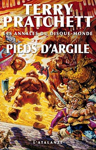 Pieds d'argile: Les Annales du Disque-monde, T19
