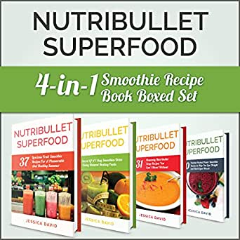 Nutribullet Recipe Book: Nutribullet Superfood: 4 in 1 Smoothie Recipe