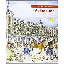 Pequeña historia de Velázquez (Petites històries)