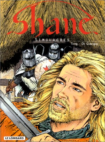 Shane, tome 3 : Simulacres