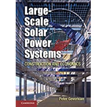 Large-Scale Solar Power Systems Hardback (Sustainablilty Science and Engineering)