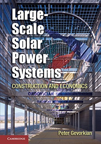 Large-Scale Solar Power Systems Hardback (Sustainablilty Science and Engineering) por Gevorkian