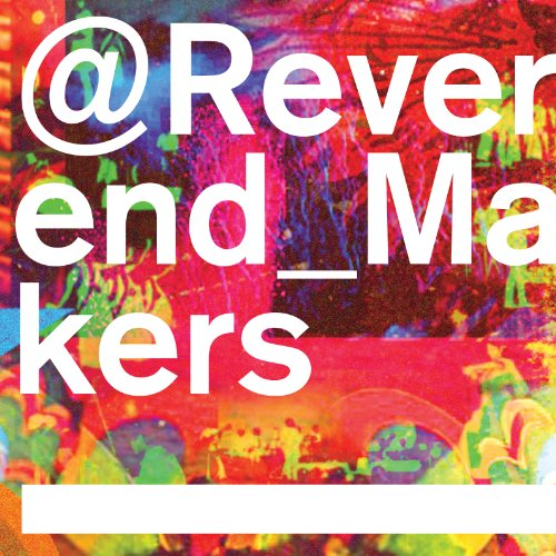 -reverend-makers
