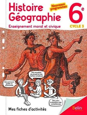 Mes fiches d'activités d'Histoire Géographie EMC 6