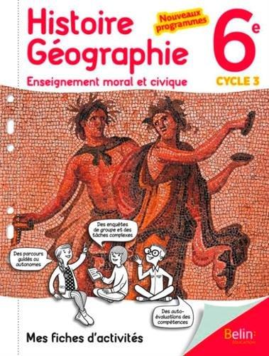 Mes fiches d'activités d'Histoire Géographie EMC 6 ème