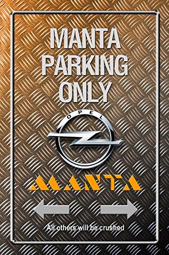 Opel Manta Parking only Metallic blechschild