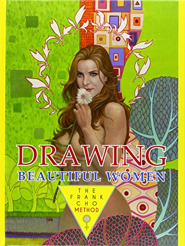 Drawing Beautiful Women The Frank Cho Method Pdf Download Other Book Online