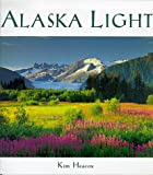Alaska Light: Ideas and Images from a Northern Land (Companion Press)