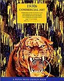 L'art commercial des années 30 - 1930s Commercial Art