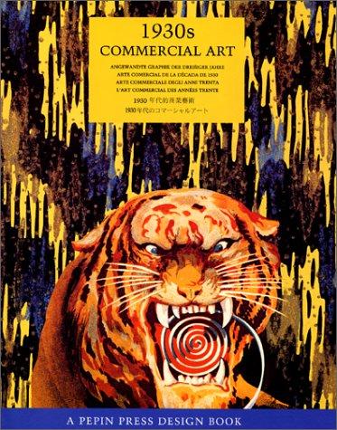 L'art commercial des années 30 : 1930s Commercial Art par Pepin Van Roojen