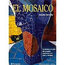 EL MOSAICO (Artes y oficios)