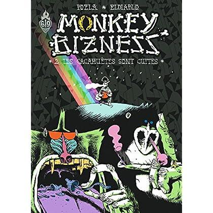 Monkey Bizness, Tome 2 : Les cacahuètes sont cuites