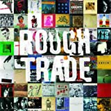 Rough Trade Shops/the Best of Rough Trade Records
