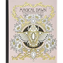 Magical Dawn Coloring Book: Published in Sweden As Magisk Gryning